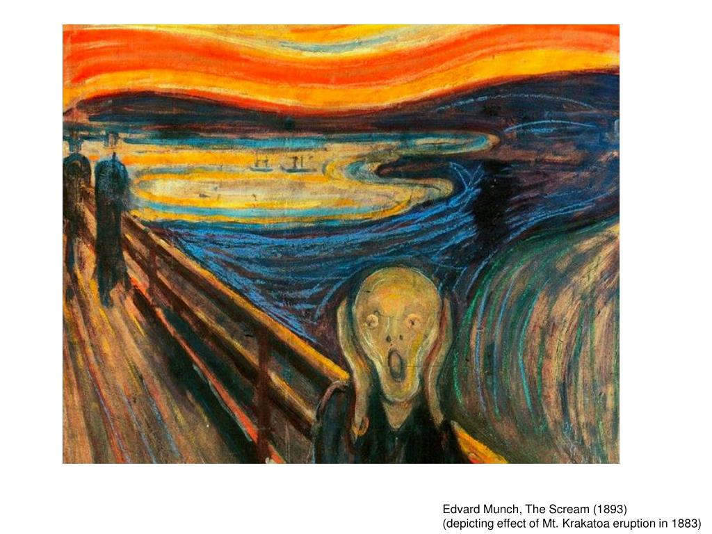 Ppt Edvard Munch The Scream 1893 Depicting Effect Of