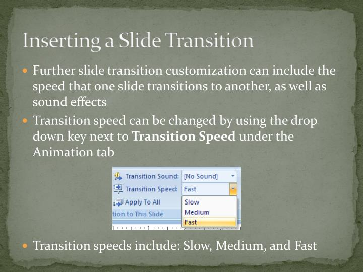 Inserting a Slide Transition
