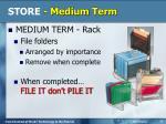 store medium term