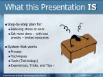 what this presentation is