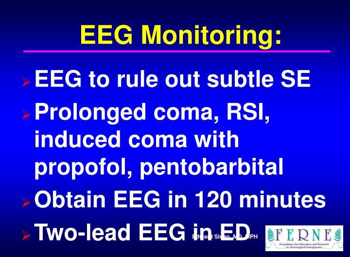 EEG Monitoring: