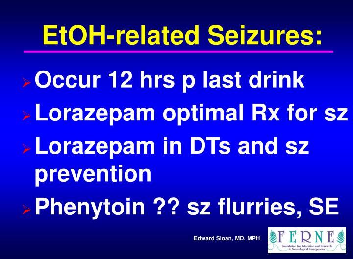 EtOH-related Seizures: