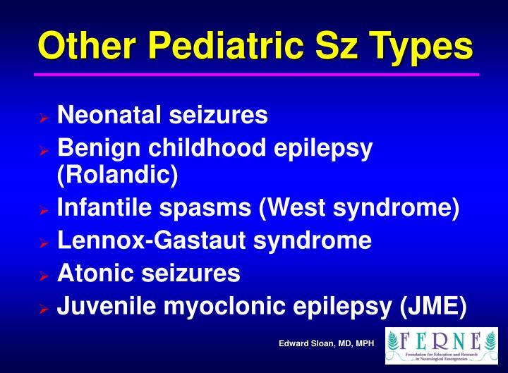Other Pediatric Sz Types