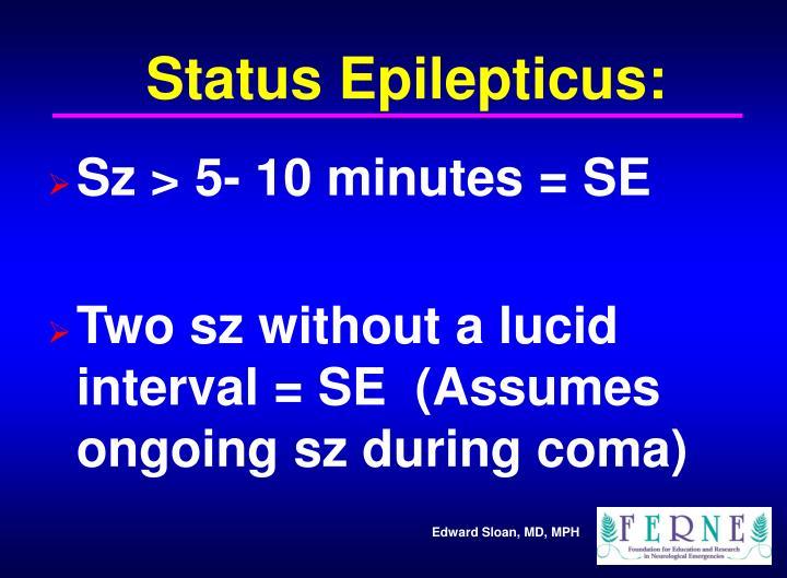 Status Epilepticus: