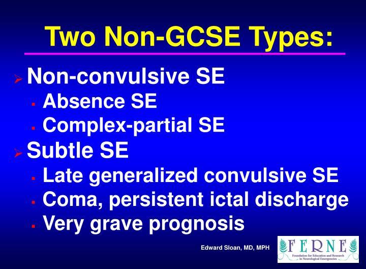 Two Non-GCSE Types:
