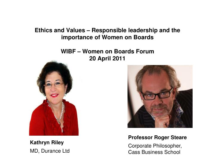 Ethics and Values – Responsible leadership and the importance of Women on Boards