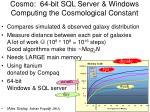 cosmo 64 bit sql server windows computing the cosmological constant