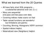 what we learned from the 20 queries