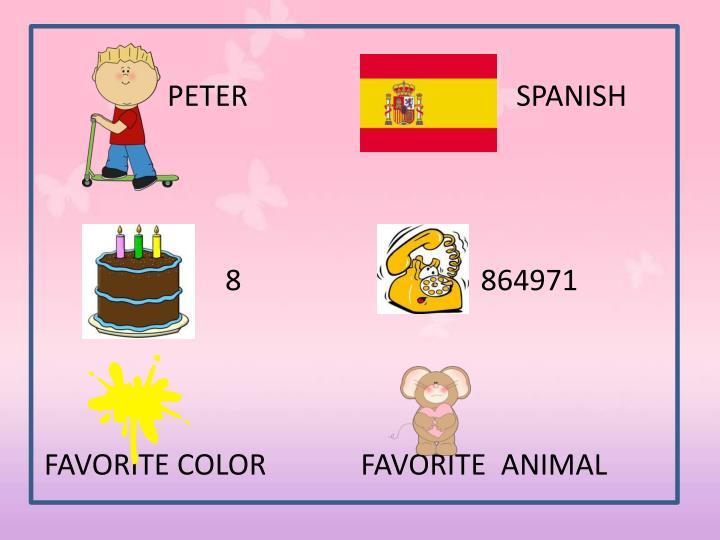 PETER                                     SPANISH