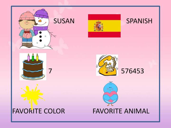 SUSAN                              SPANISH