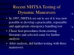 recent nhtsa testing of dynamic maneuvers