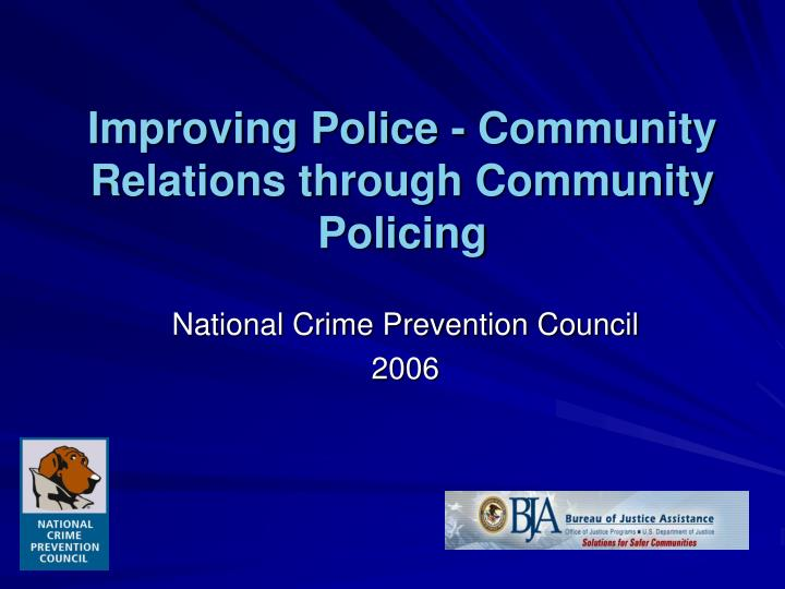 improving police community relations through community policing n.