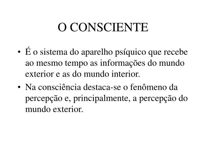 O CONSCIENTE