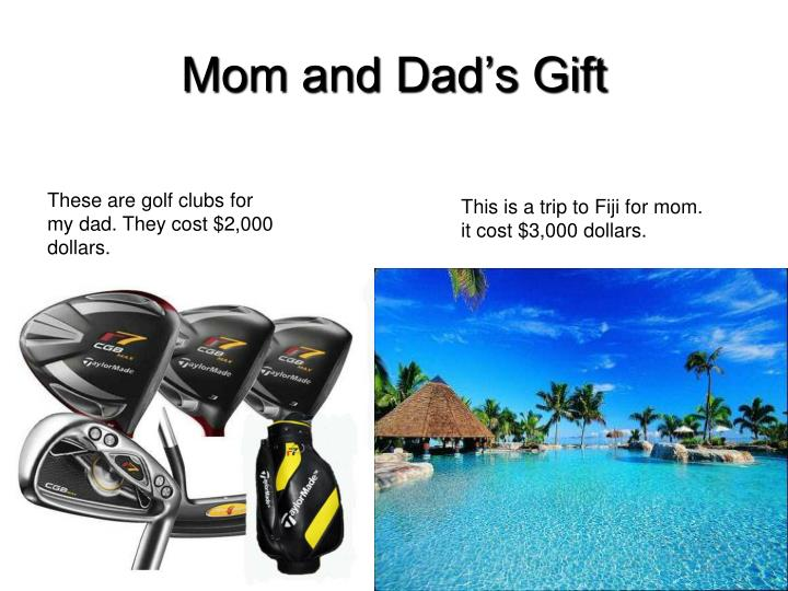 Mom and Dad's Gift