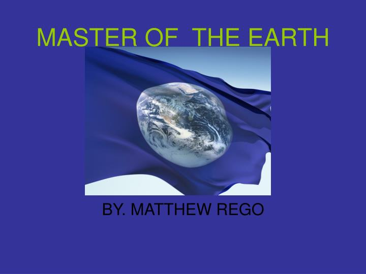 master of the earth n.