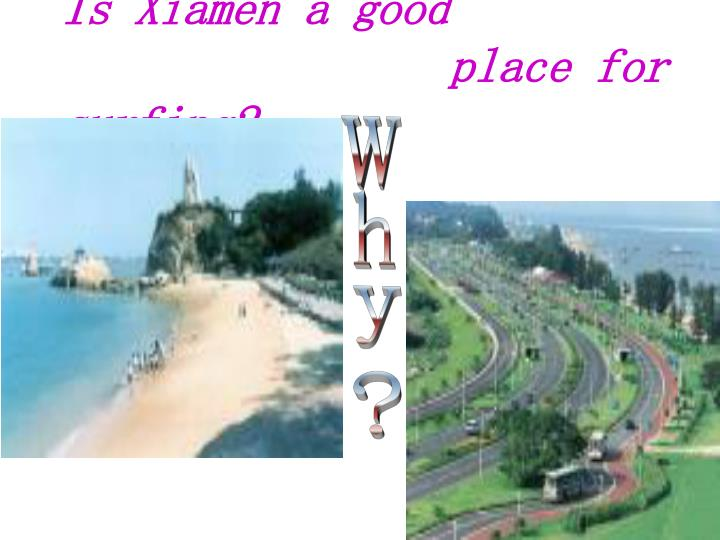 Is Xiamen a good
