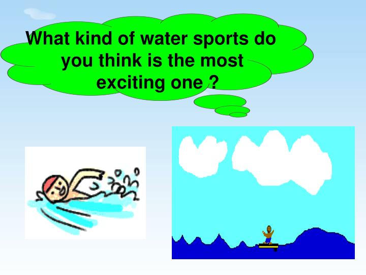 What kind of water sports do