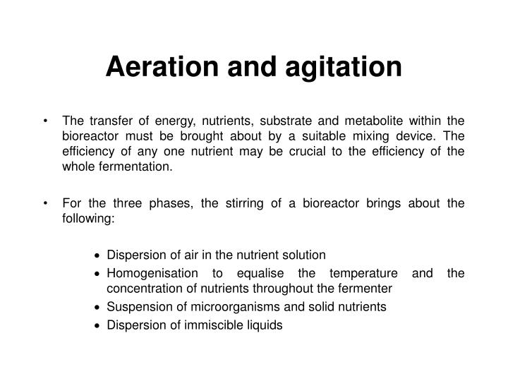 Aeration and agitation