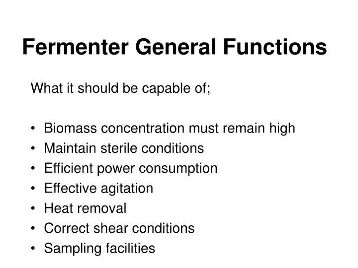 Fermenter General Functions