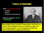 torch syndrome