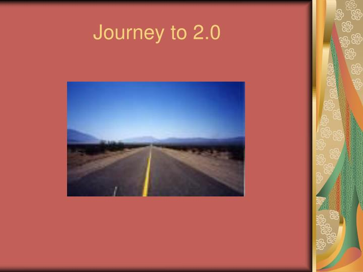 journey to 2 0 n.