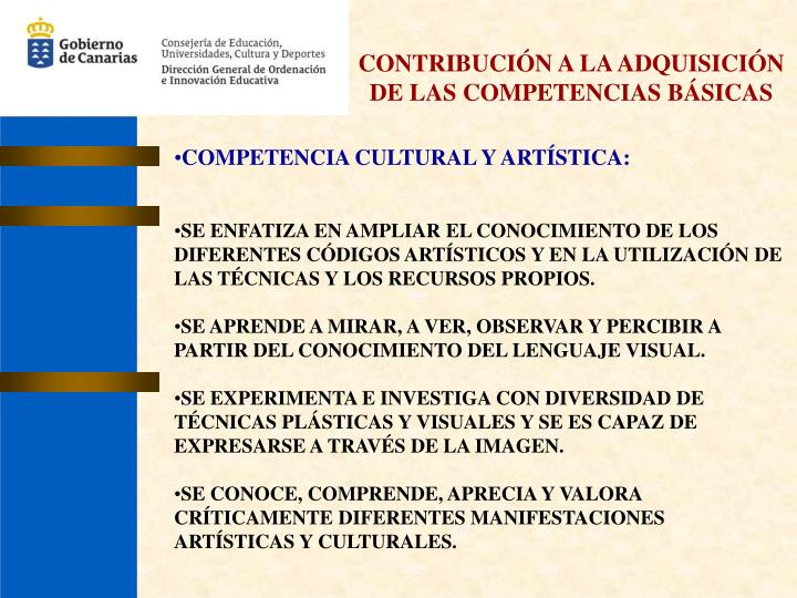 CONTRIBUCIÓN A LA ADQUISICIÓN DE LAS COMPETENCIAS BÁSICAS