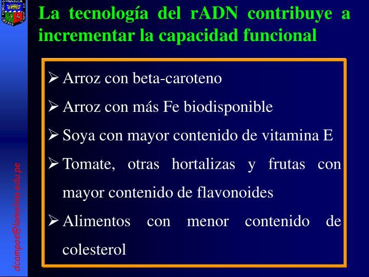 La tecnología del rADN contribuye a incrementar la capacidad funcional