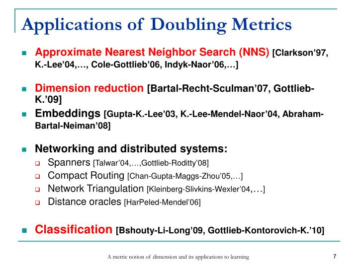 Applications of Doubling Metrics