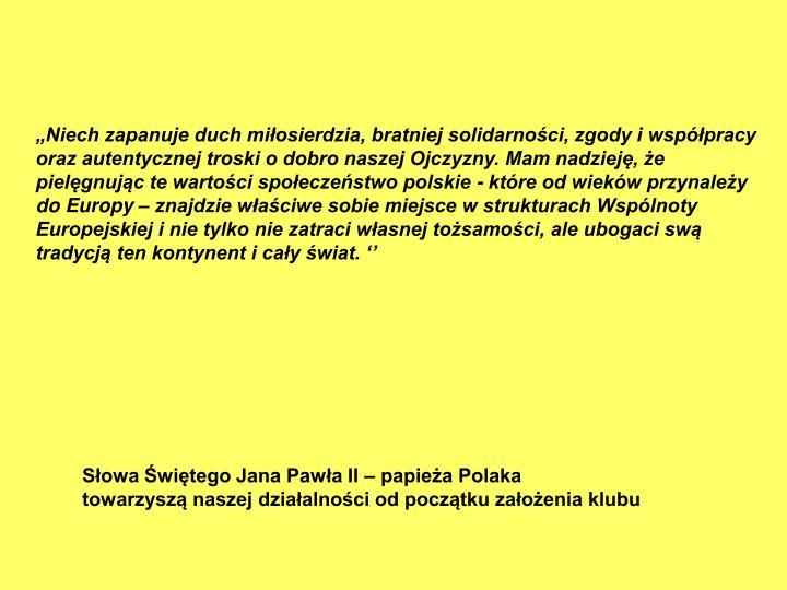 """""""Niech zapanuje duch miłosierdzia, bratniej solidarności, zgody i współpracy oraz autentycznej..."""