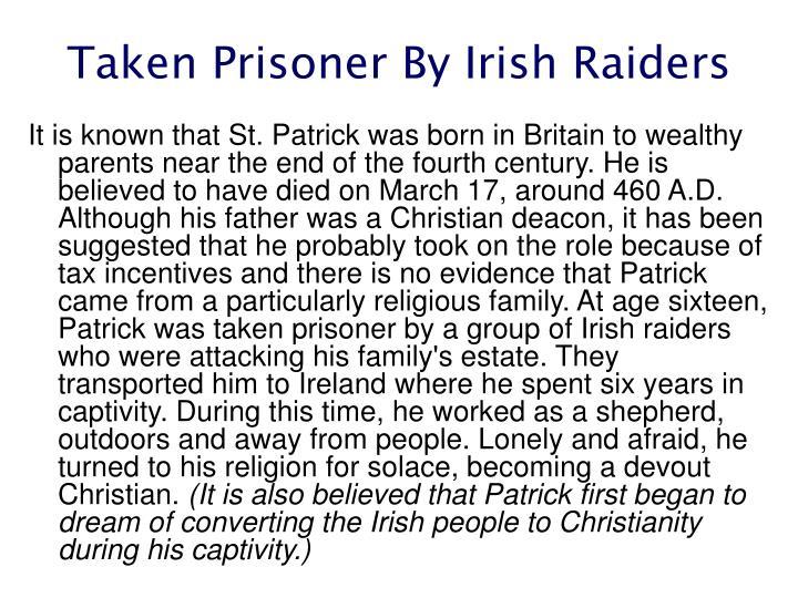Taken prisoner by irish raiders