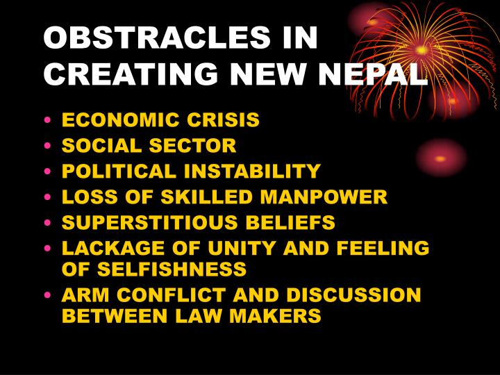 OBSTRACLES IN CREATING NEW NEPAL
