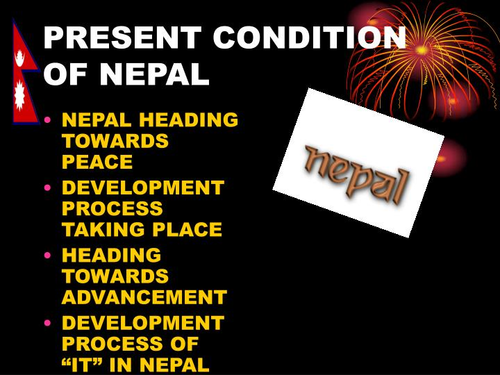 Present condition of nepal