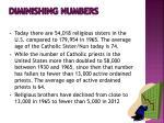 diminishing numbers