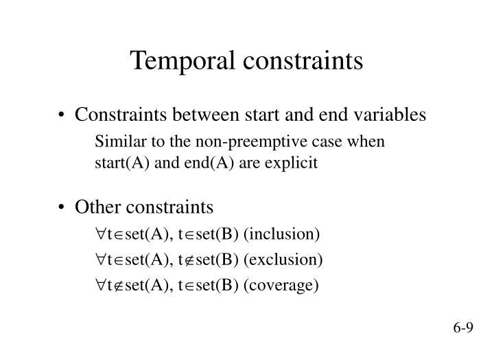 Temporal constraints