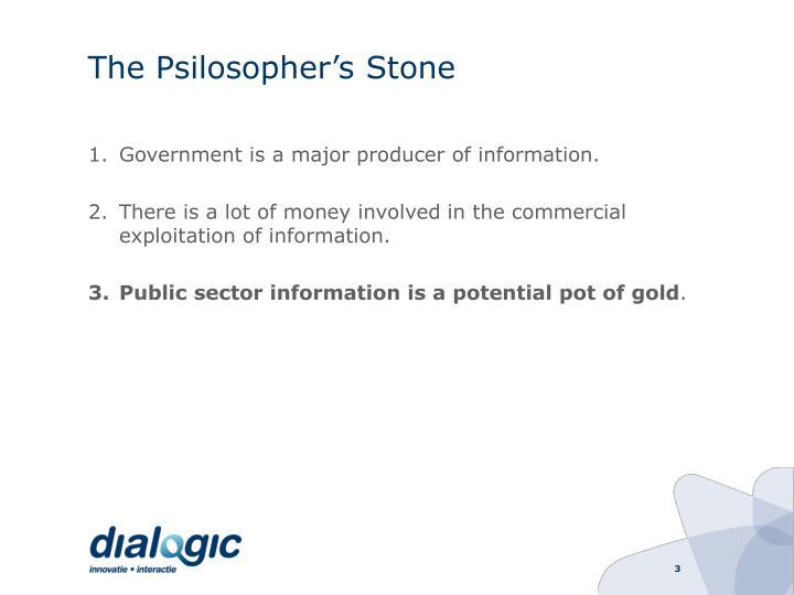 The Psilosopher's Stone