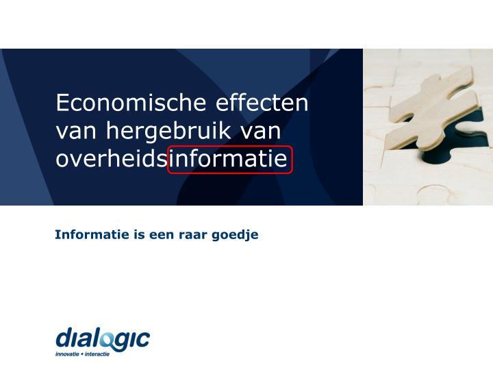 Economische effecten van hergebruik van overheidsinformatie