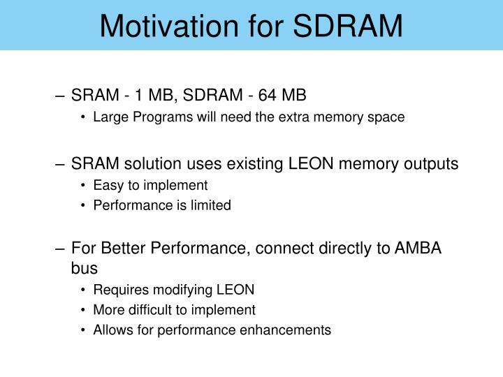 Motivation for SDRAM
