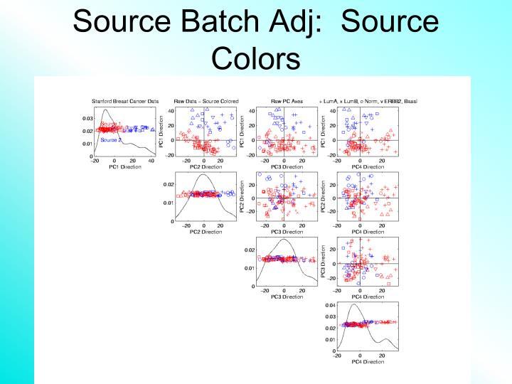 Source batch adj source colors