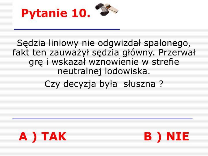 Pytanie 10.