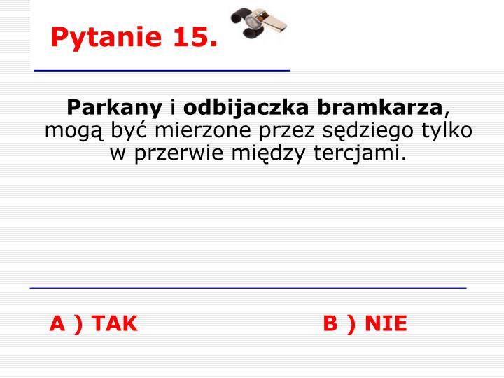 Pytanie 15.