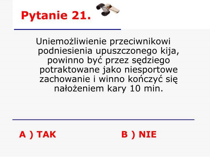 Pytanie 21.