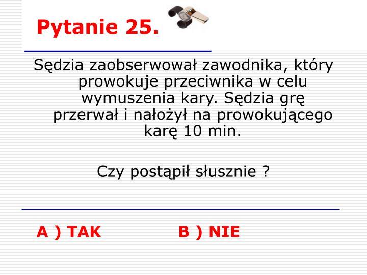 Pytanie 25.
