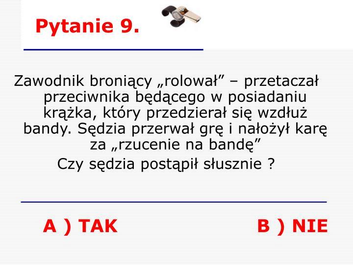 Pytanie 9.