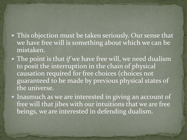 arguments against dualism churchland the Abstract: paul churchland argues that frank jackson's knowledge argument against physicalism is so strong that if it defeated physicalism it would, at the same time, defeat 'substance dualism' the purpose of this paper is to articulate this 'parity of reasons' objection.