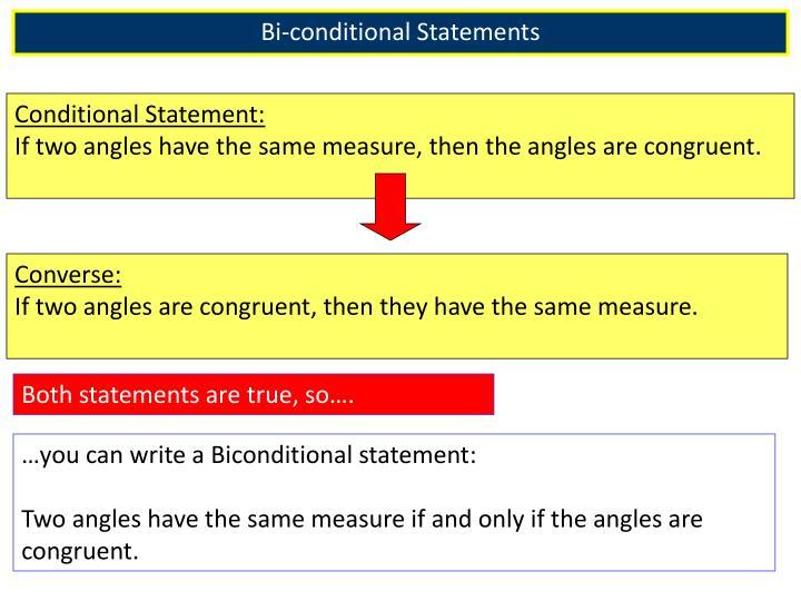 Bi-conditional Statements