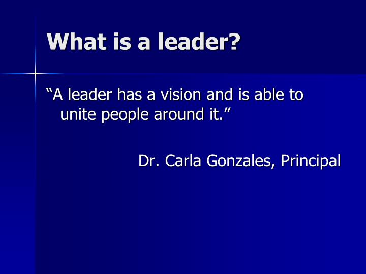 What is a leader1