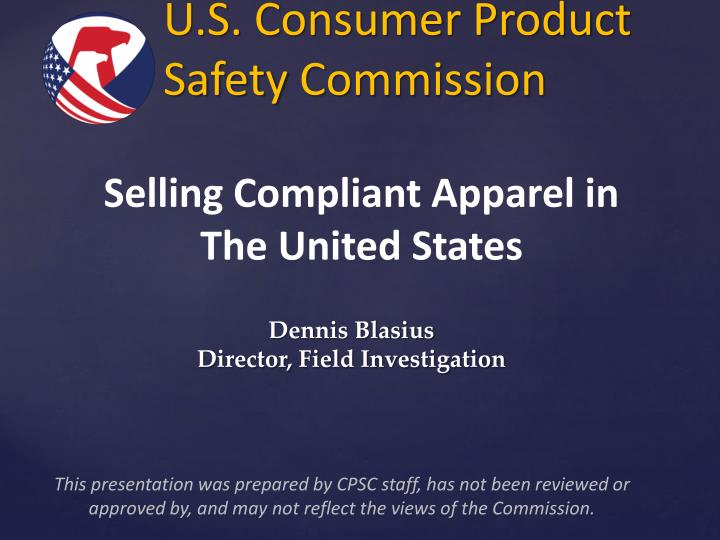consumer product safety commission lydie van Cpsc general conformity certification by your company meet the consumer product safety commission we at van blarcom closures, inc can only submit caps.
