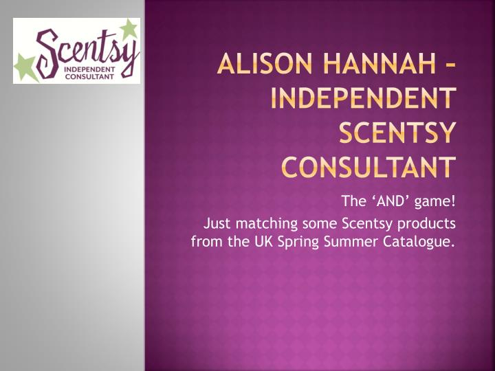 alison hannah independent scentsy consultant n.
