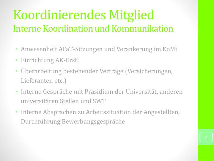 Koordinierendes mitglied interne koordination und kommunikation