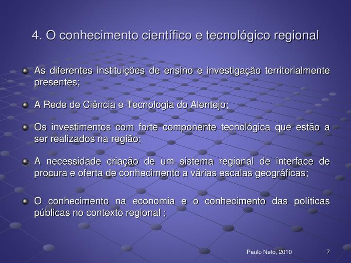 4. O conhecimento científico e tecnológico regional